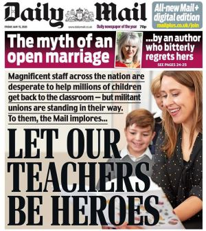 Daily Mail headline: Let Our Teachers Be Heroes